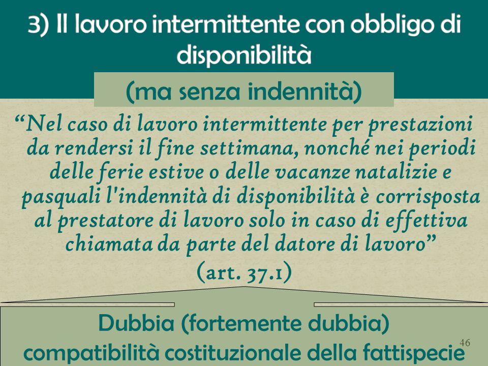 3) Il lavoro intermittente con obbligo di disponibilità