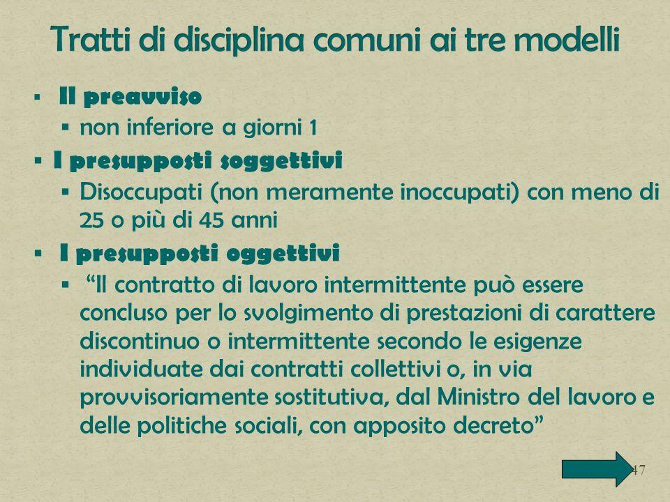 Tratti di disciplina comuni ai tre modelli