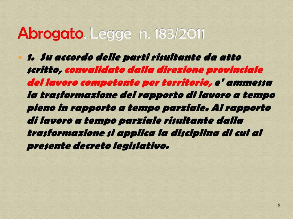 Abrogato. Legge n. 183/2011