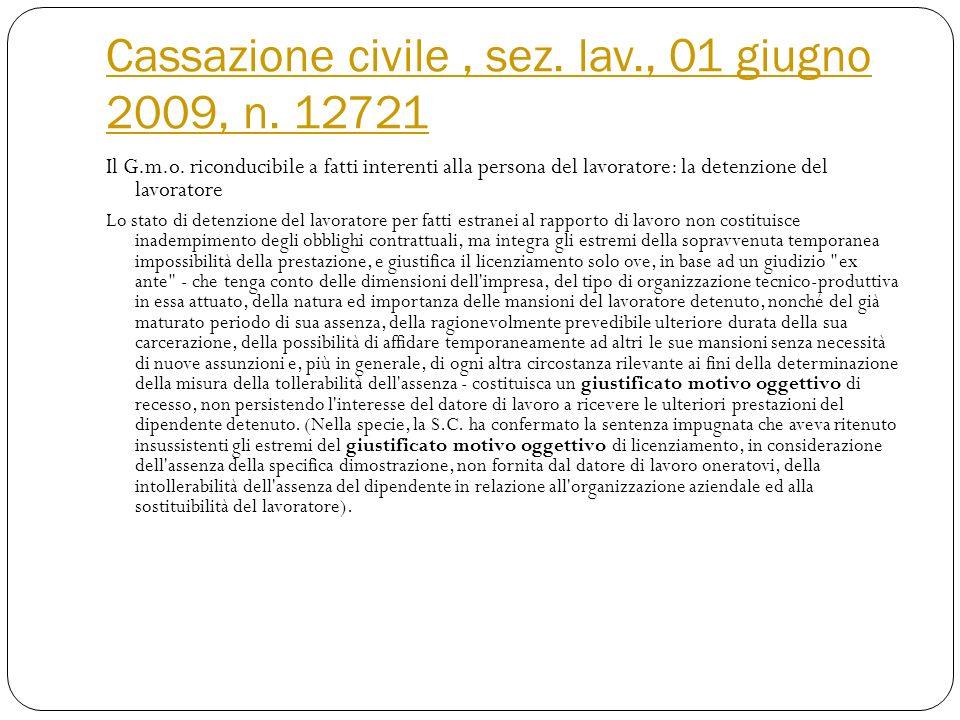 Cassazione civile , sez. lav., 01 giugno 2009, n. 12721