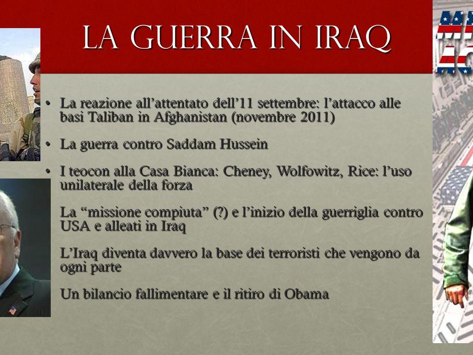 La guerra in Iraq La reazione all'attentato dell'11 settembre: l'attacco alle basi Taliban in Afghanistan (novembre 2011)