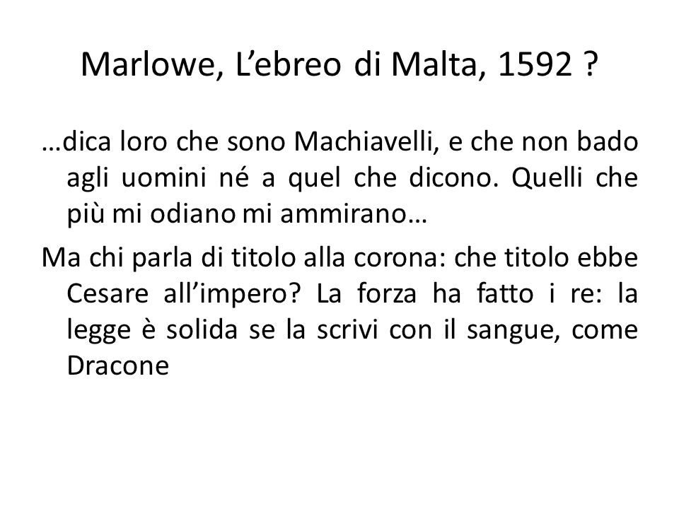 Marlowe, L'ebreo di Malta, 1592