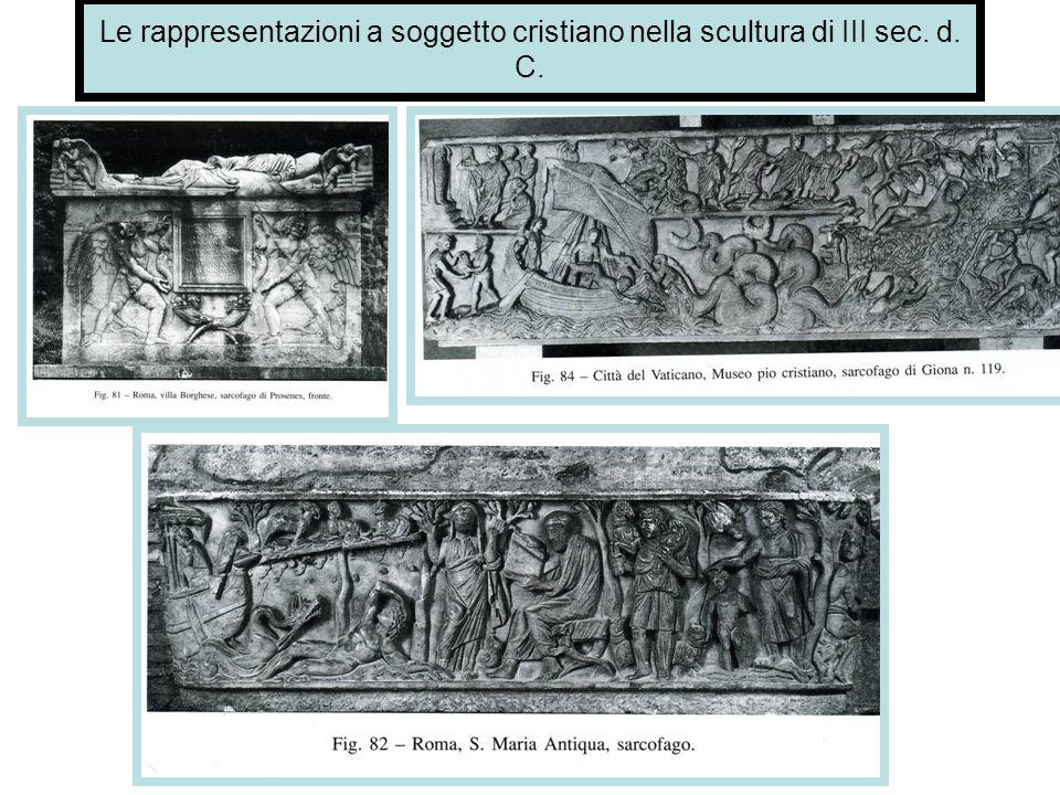 Le rappresentazioni a soggetto cristiano nella scultura di III sec. d
