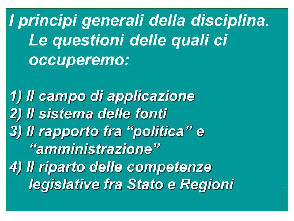 I principi generali della disciplina