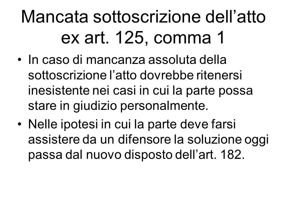 Mancata sottoscrizione dell'atto ex art. 125, comma 1