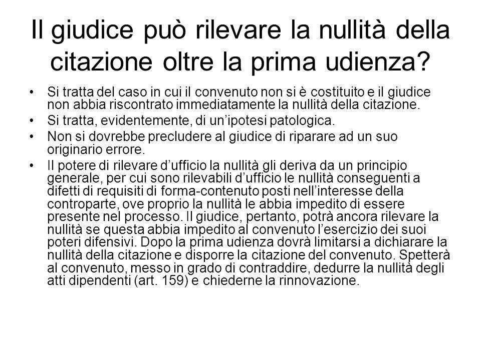 Il giudice può rilevare la nullità della citazione oltre la prima udienza