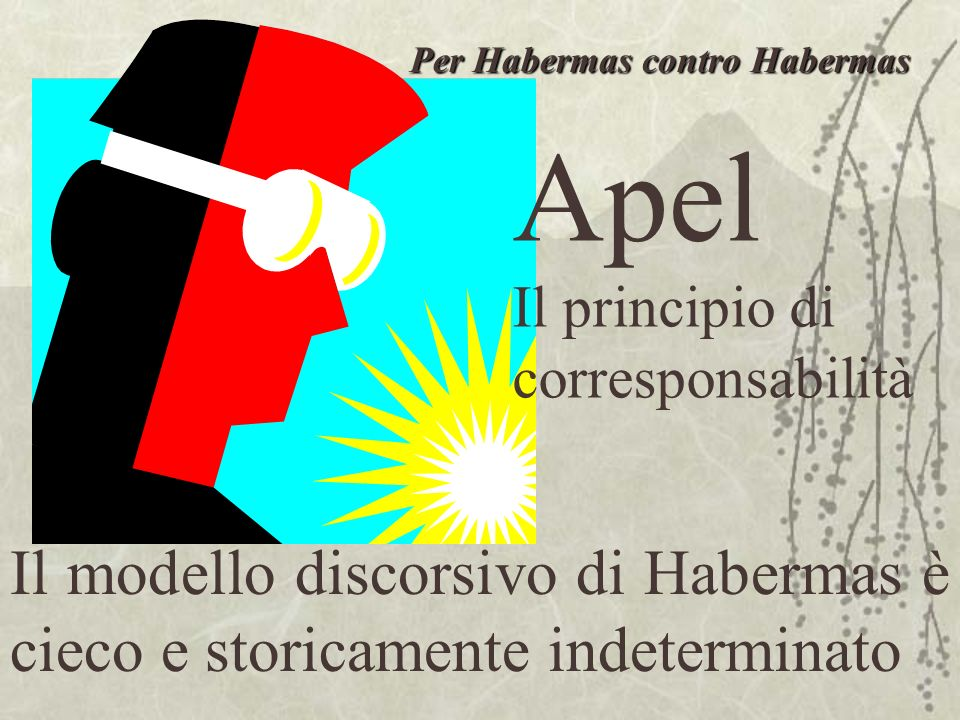 Per Habermas contro Habermas