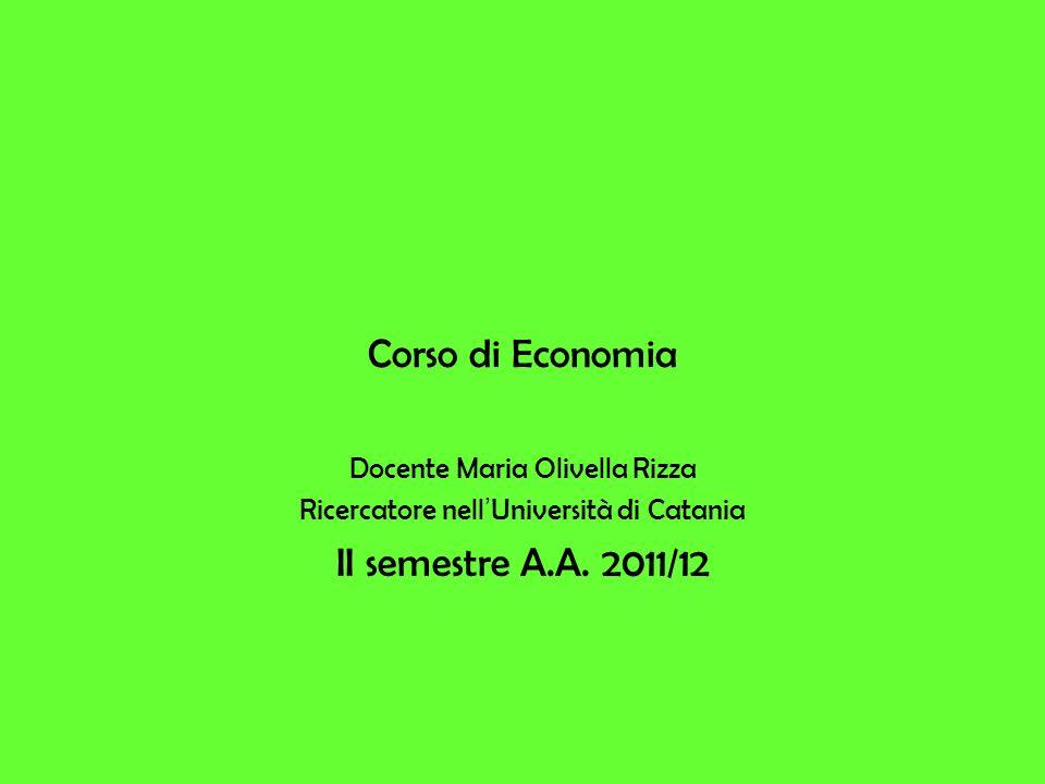 Corso di Economia II semestre A.A. 2011/12