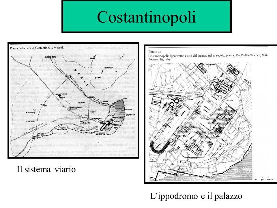 Costantinopoli Il sistema viario L'ippodromo e il palazzo