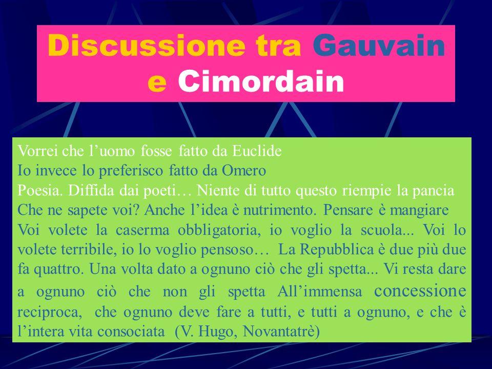 Discussione tra Gauvain e Cimordain