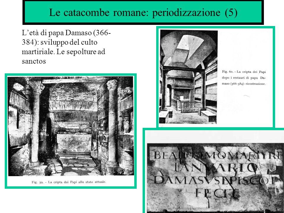 Le catacombe romane: periodizzazione (5)