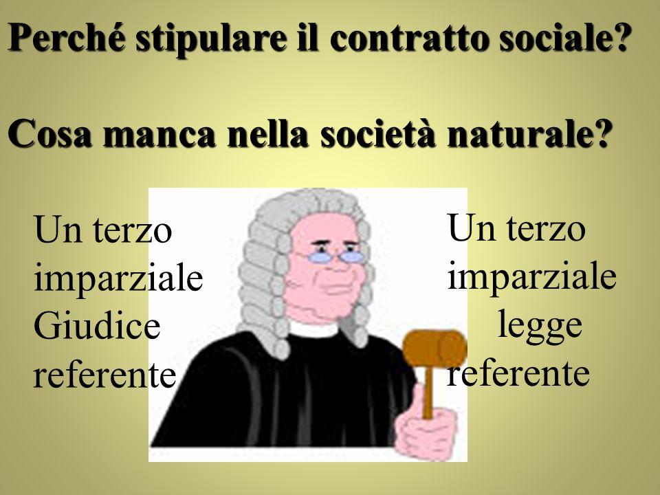 Perché stipulare il contratto sociale