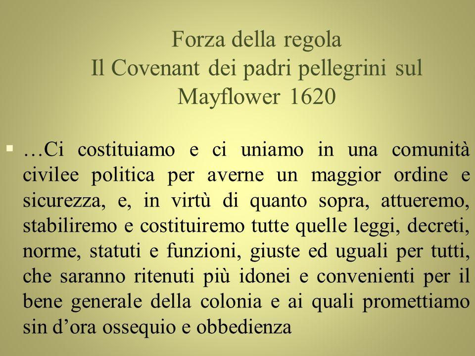 Forza della regola Il Covenant dei padri pellegrini sul Mayflower 1620