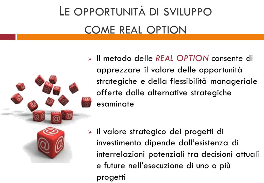 Le opportunità di sviluppo come real option