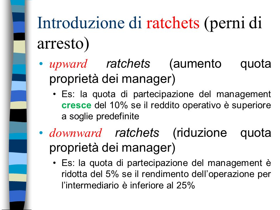Introduzione di ratchets (perni di arresto)
