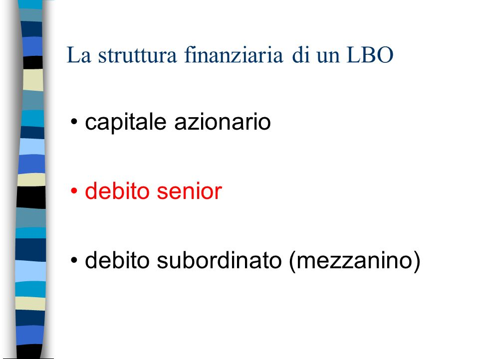 La struttura finanziaria di un LBO