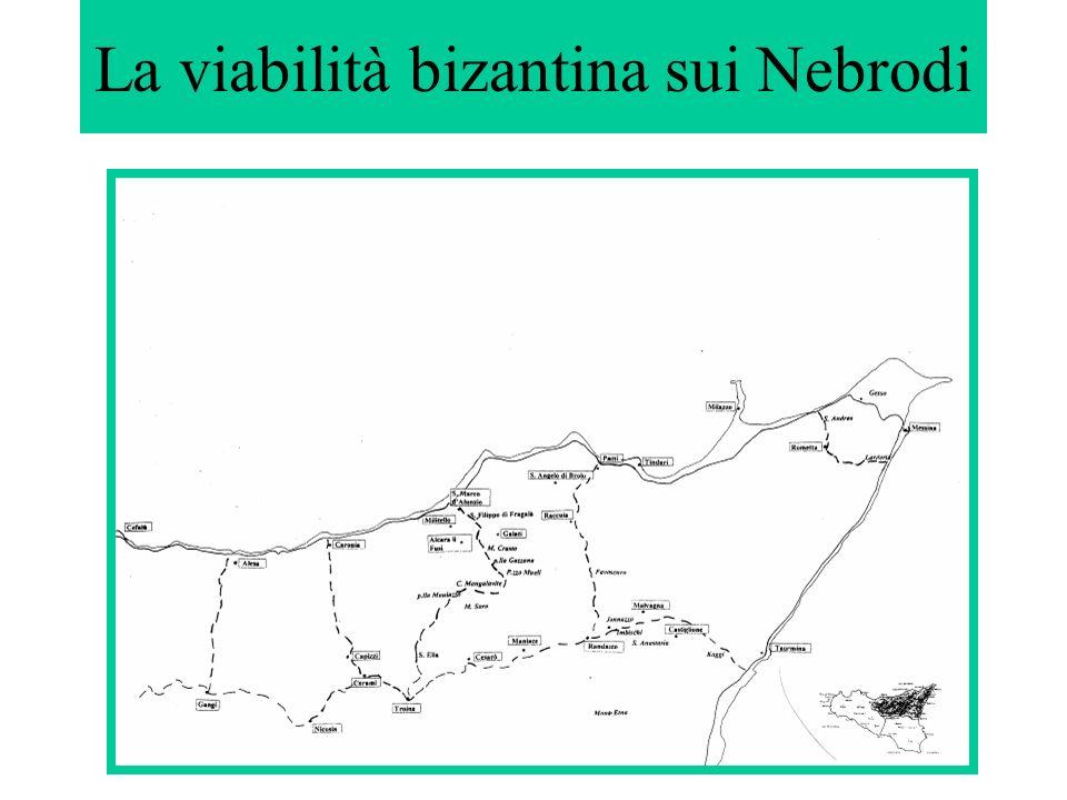 La viabilità bizantina sui Nebrodi
