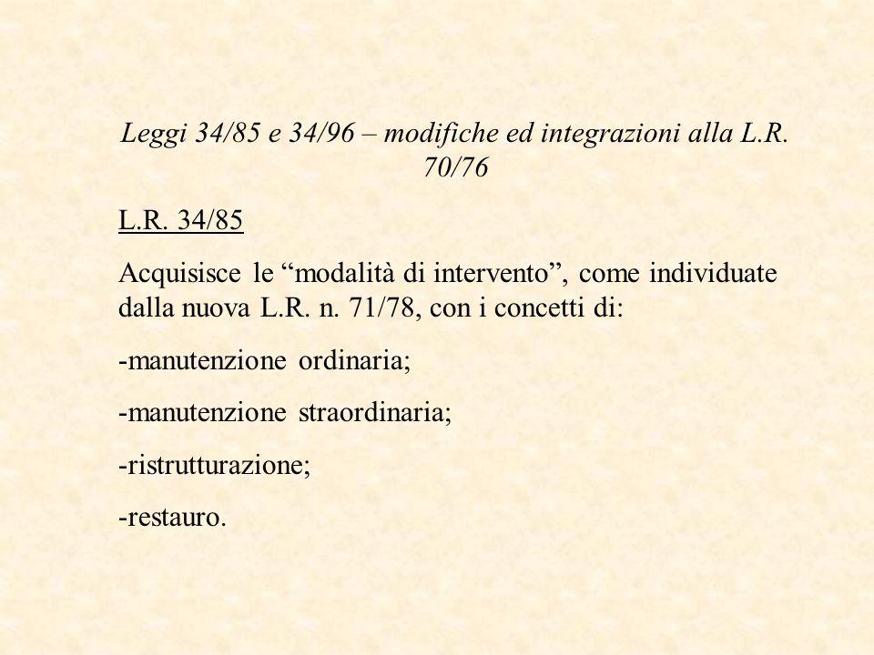 Leggi 34/85 e 34/96 – modifiche ed integrazioni alla L.R. 70/76