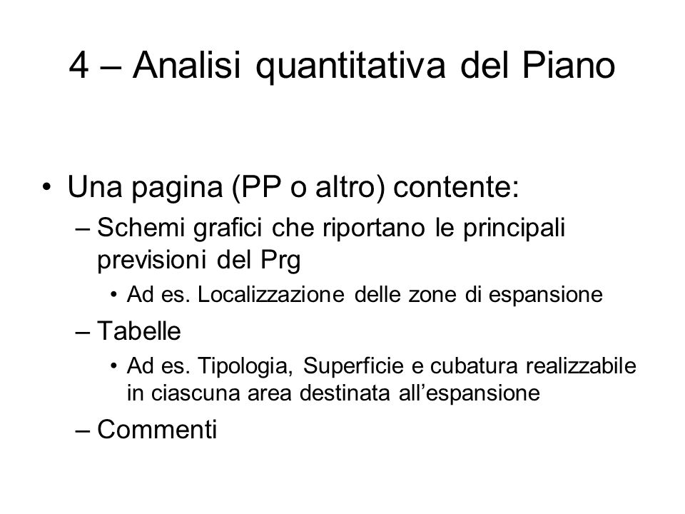 4 – Analisi quantitativa del Piano
