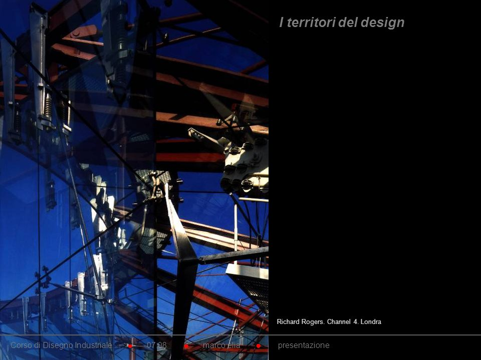 I territori del design Richard Rogers. Channel 4. Londra.
