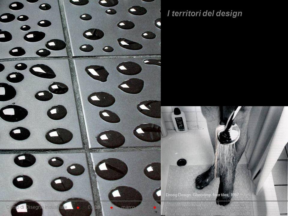 I territori del design Droog Design. Sistema di rivestimenti bagno. 1995. Ceramica e gomma siliconica.