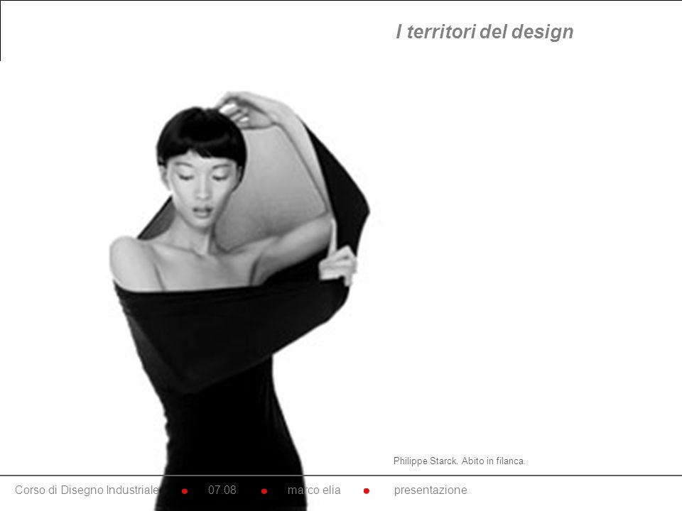 I territori del design Philippe Starck. Abito in filanca.