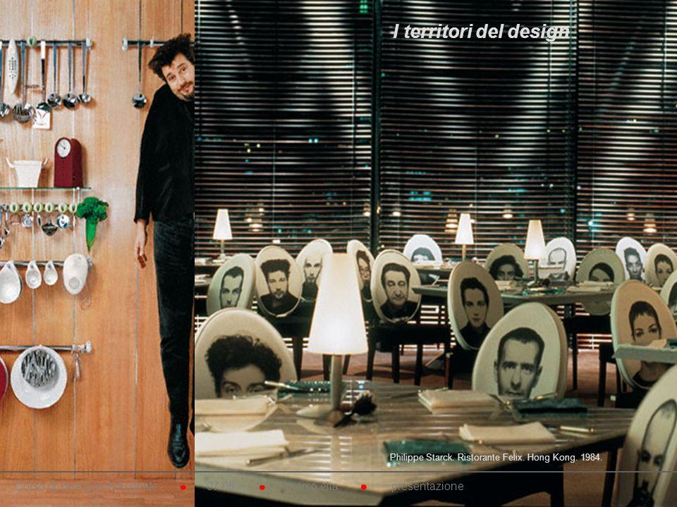 I territori del design Philippe Starck. Ristorante Felix. Hong Kong. 1984.