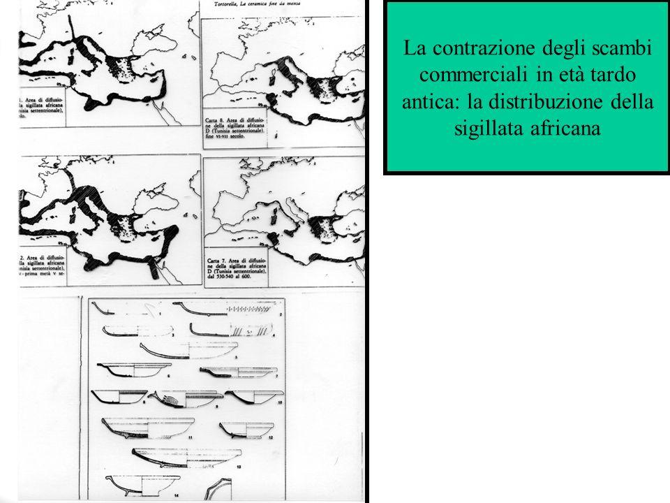 La contrazione degli scambi commerciali in età tardo antica: la distribuzione della sigillata africana