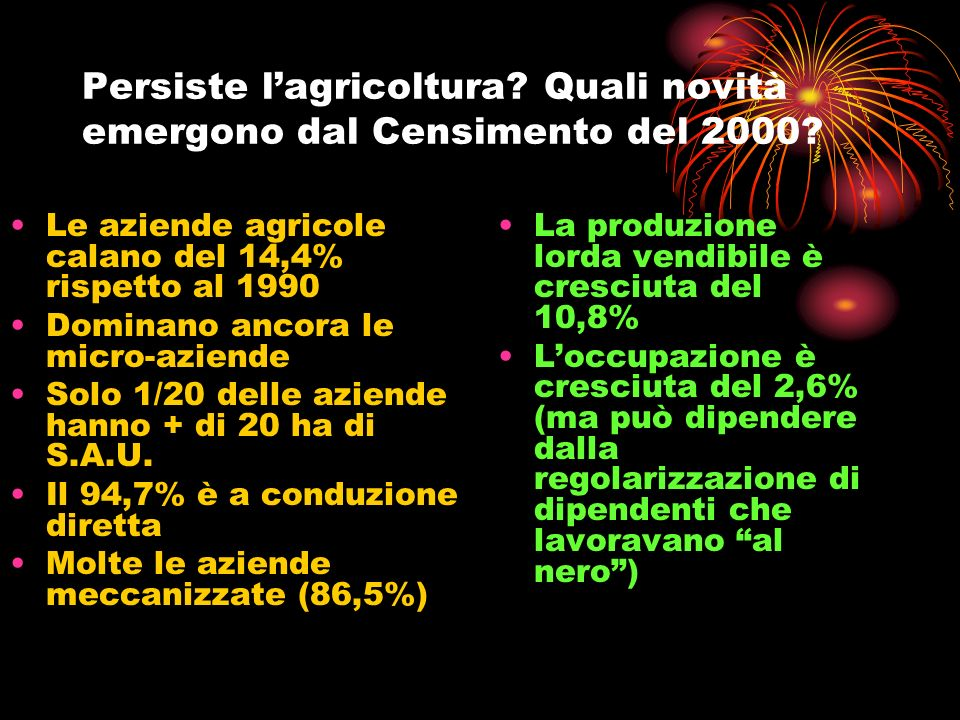 Persiste l'agricoltura Quali novità emergono dal Censimento del 2000