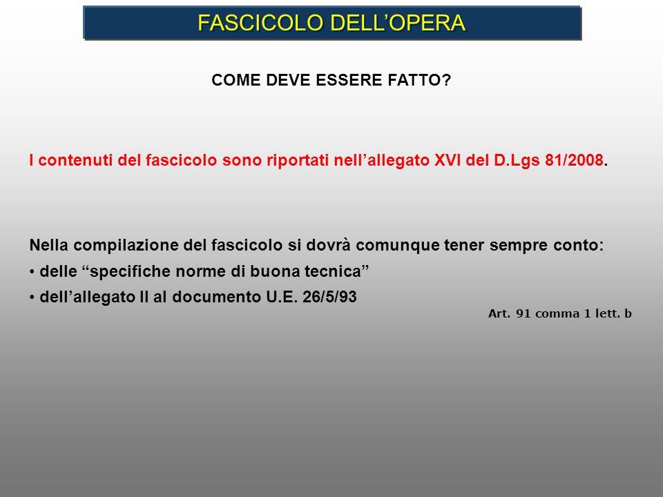 FASCICOLO DELL'OPERA COME DEVE ESSERE FATTO