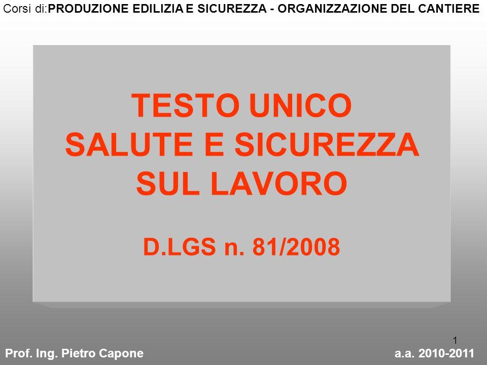 TESTO UNICO SALUTE E SICUREZZA SUL LAVORO D.LGS n. 81/2008