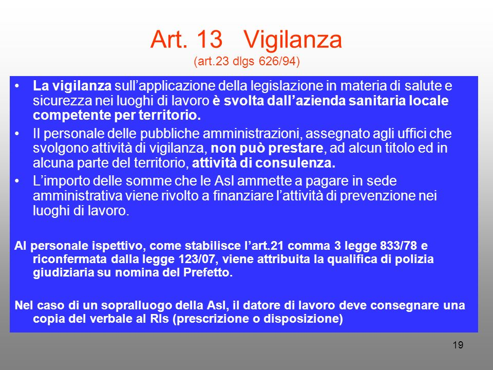 Art. 13 Vigilanza (art.23 dlgs 626/94)
