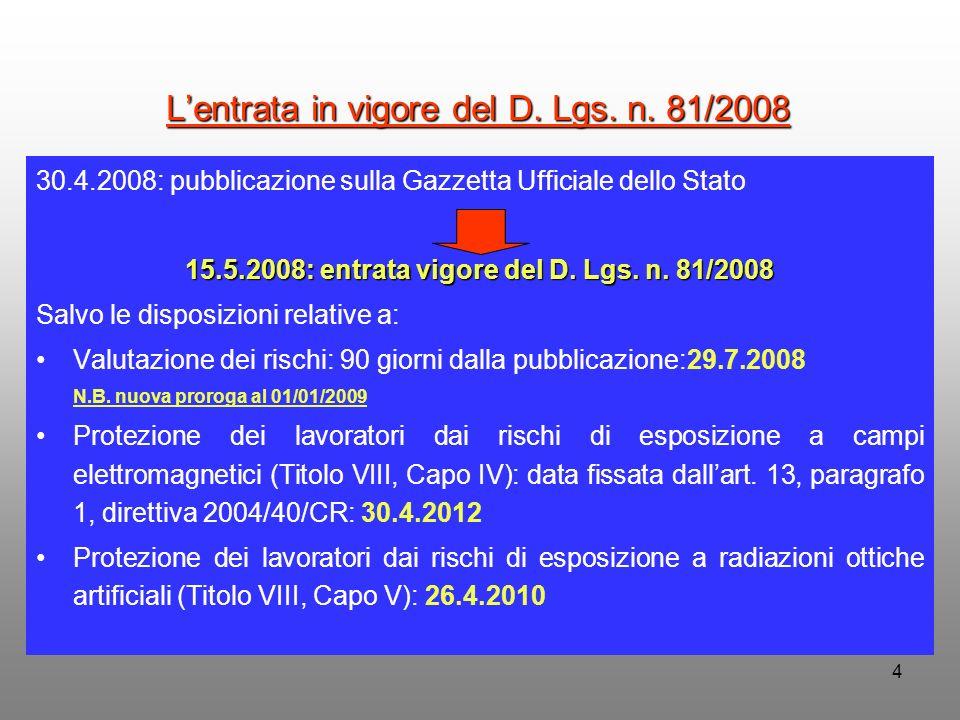 L'entrata in vigore del D. Lgs. n. 81/2008