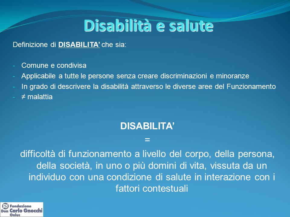 Disabilità e salute DISABILITA' =