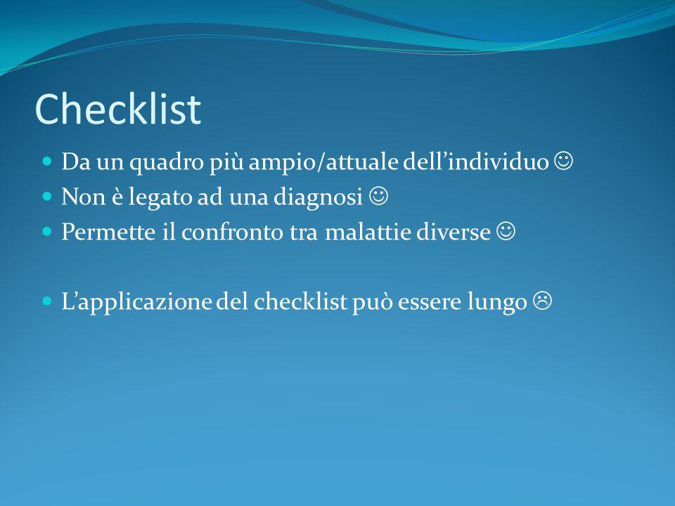 Checklist Da un quadro più ampio/attuale dell'individuo 