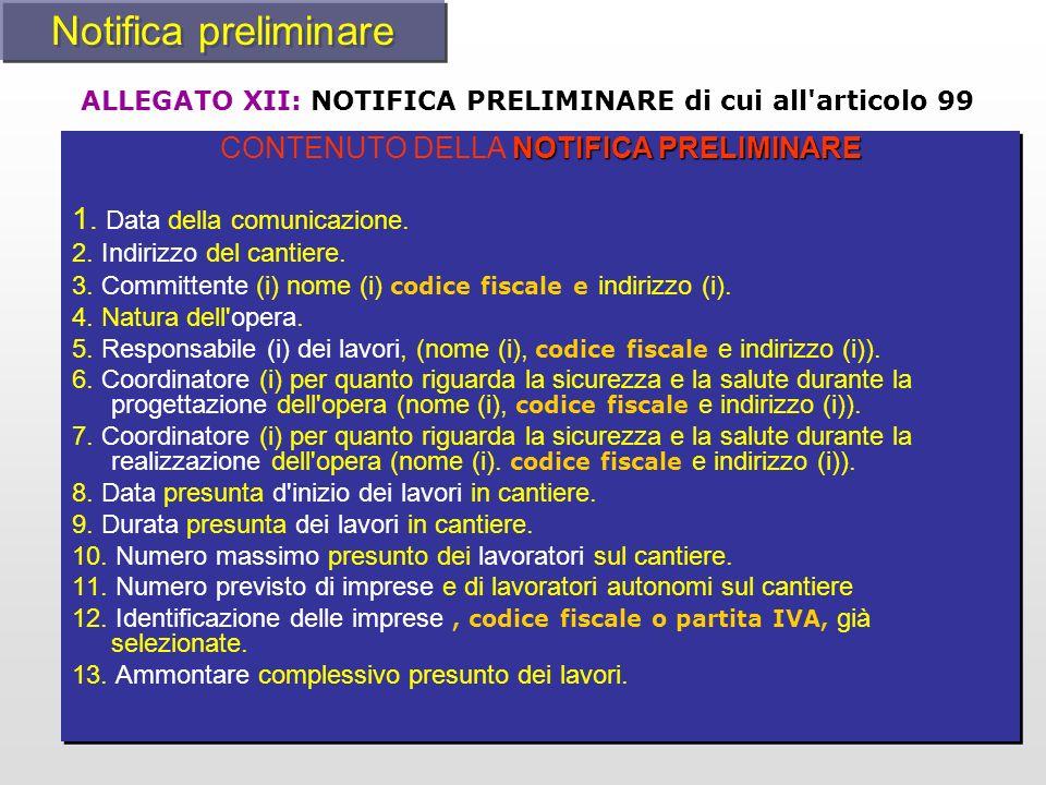 CONTENUTO DELLA NOTIFICA PRELIMINARE