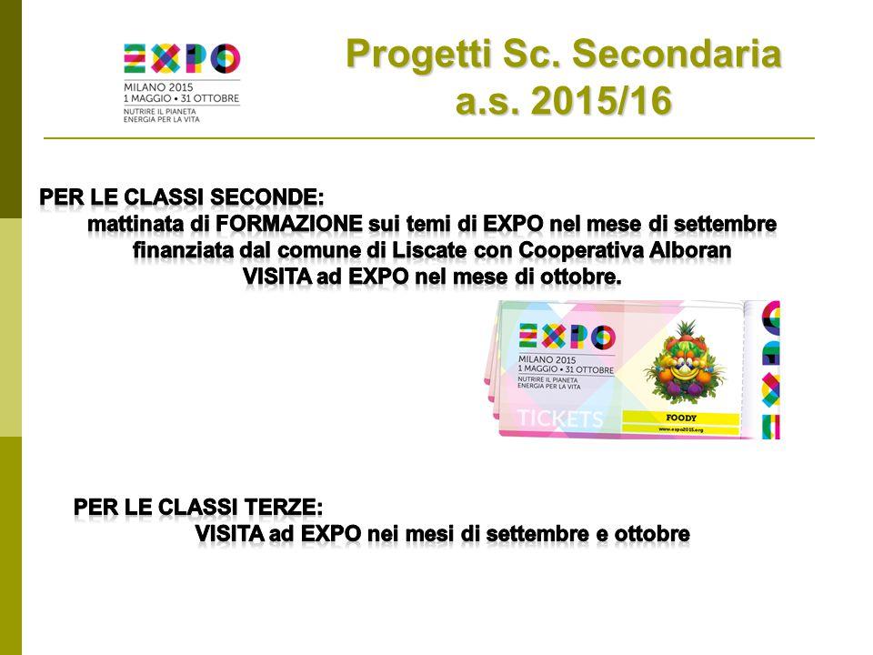 Progetti Sc. Secondaria a.s. 2015/16