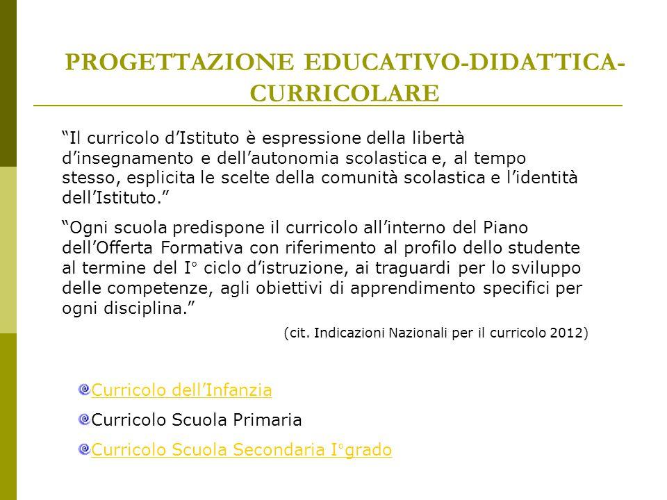 PROGETTAZIONE EDUCATIVO-DIDATTICA-CURRICOLARE