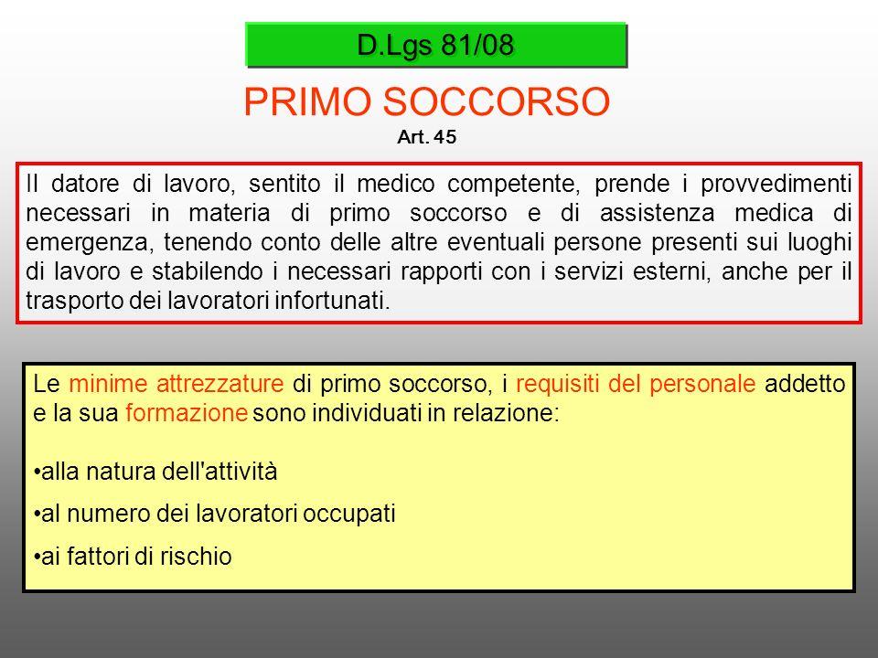 D.Lgs 81/08PRIMO SOCCORSO. Art. 45.