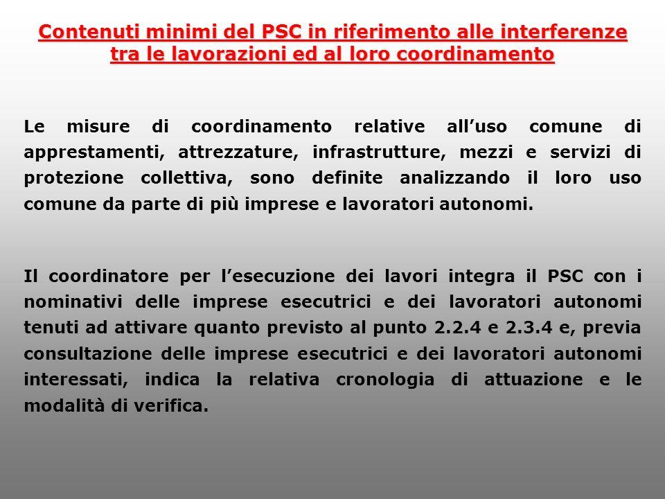 Contenuti minimi del PSC in riferimento alle interferenze tra le lavorazioni ed al loro coordinamento