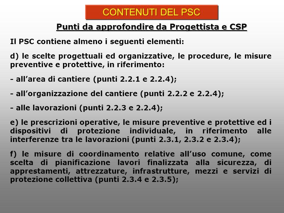 CONTENUTI DEL PSC Punti da approfondire da Progettista e CSP