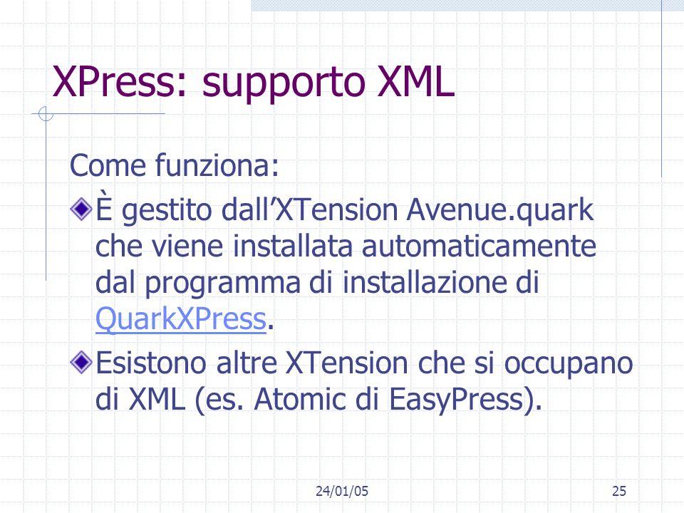 XPress: supporto XML Come funziona: