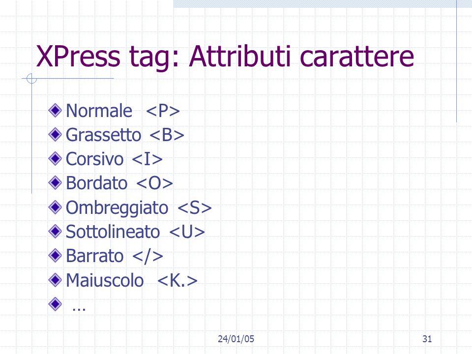 XPress tag: Attributi carattere