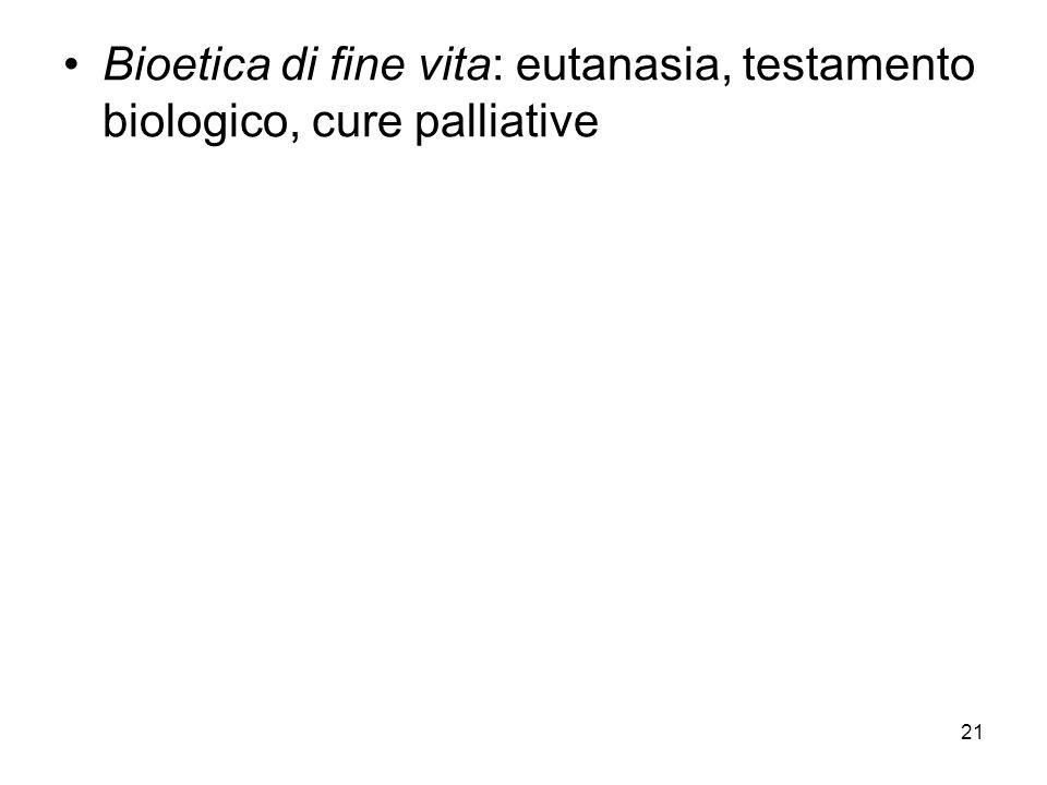 Bioetica di fine vita: eutanasia, testamento biologico, cure palliative