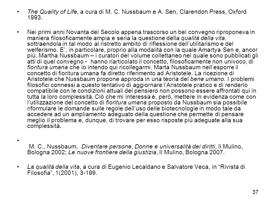 The Quality of Life, a cura di M. C. Nussbaum e A