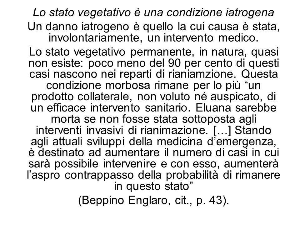 Lo stato vegetativo è una condizione iatrogena