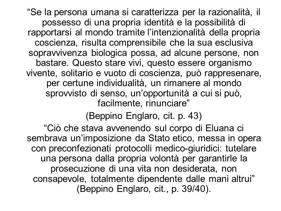 (Beppino Englaro, cit. p. 43)