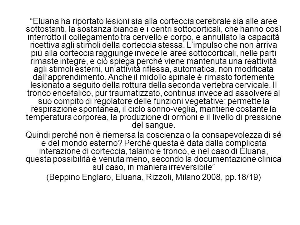 (Beppino Englaro, Eluana, Rizzoli, Milano 2008, pp.18/19)
