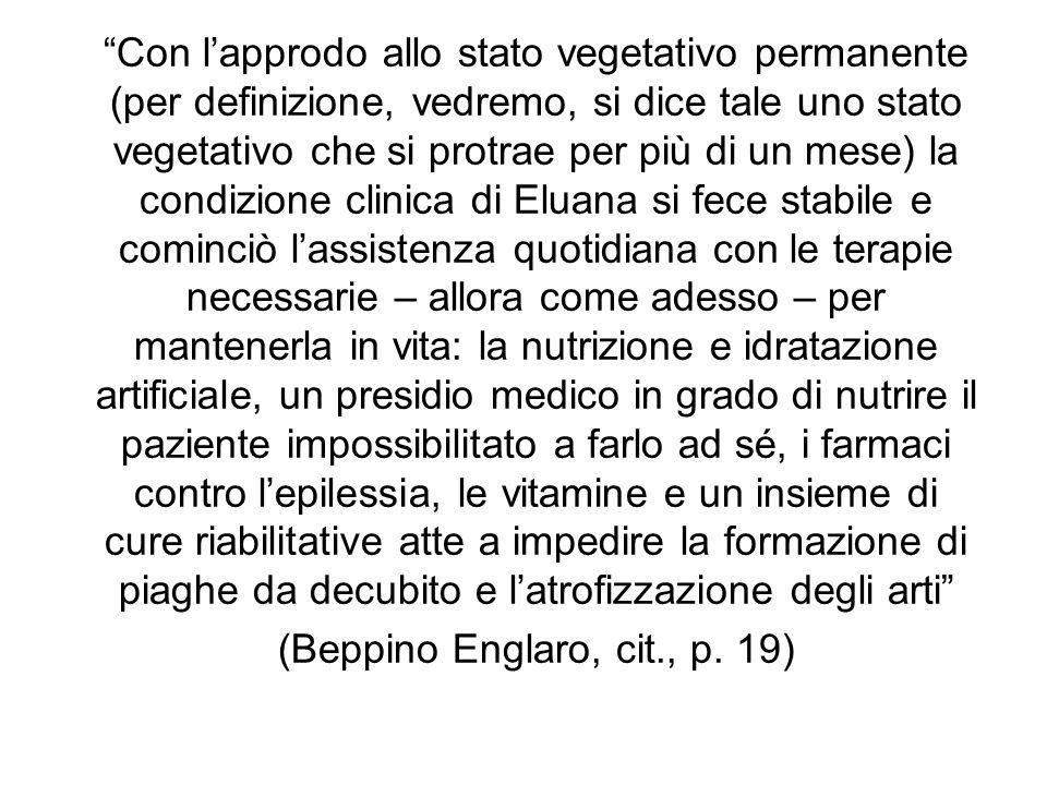 (Beppino Englaro, cit., p. 19)