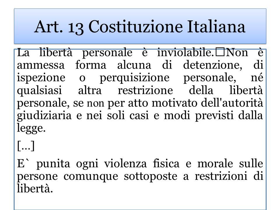 Art. 13 Costituzione Italiana